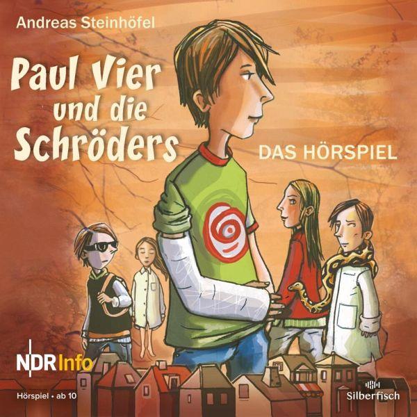 Paul Vier und die Schröders, 1 Audio-CD - Steinhöfel, Andreas