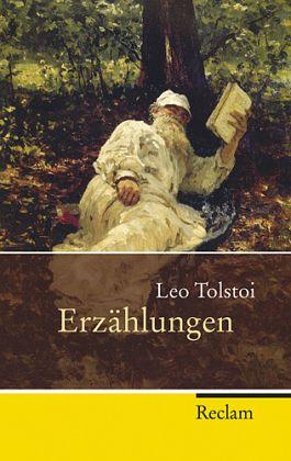 Erzählungen - Tolstoi, Leo N.