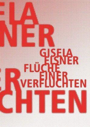 Flüche einer Verfluchten - Elsner, Gisela