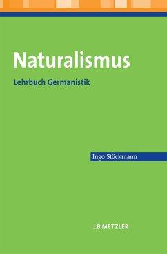 Naturalismus - Stöckmann, Ingo