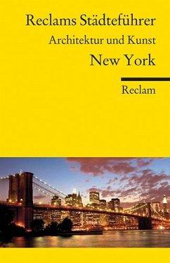 Reclams Städteführer New York - Brinke, Margit; Kränzle, Peter