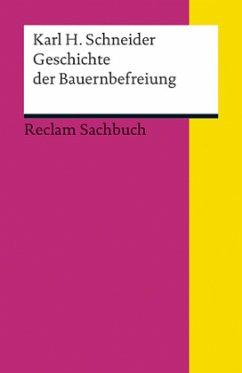 Geschichte der Bauernbefreiung - Schneider, Karl H.