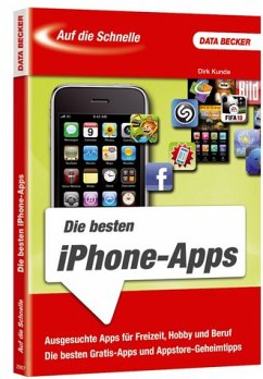 die besten iphone apps von dirk kunde fachbuch. Black Bedroom Furniture Sets. Home Design Ideas