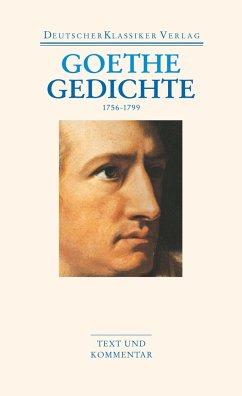 Gedichte 1756-1799 - Goethe, Johann Wolfgang von