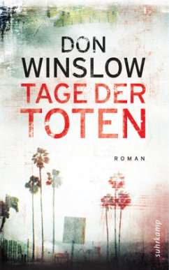Tage der Toten / Art Keller Bd.1 - Winslow, Don