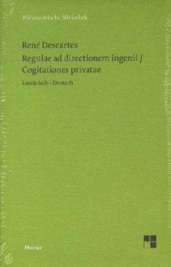 Regulae ad directionem ingenii / Regeln zur Aus...