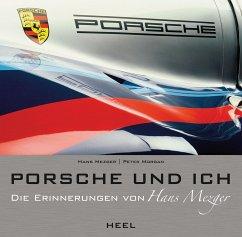 Porsche und ich - Mezger, Hans; Morgan, Peter