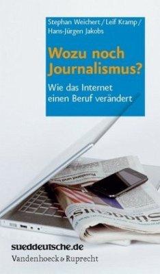 Wozu noch Journalismus?