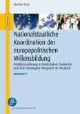 Nationalstaatliche Koordination der europapolitischen Willensbildung