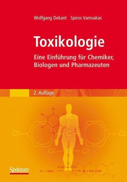 Toxikologie - Dekant, Wolfgang; Vamvakas, Spiros