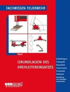 Grundlagen des Drehleitereinsatzes - Werft, Wolfgang