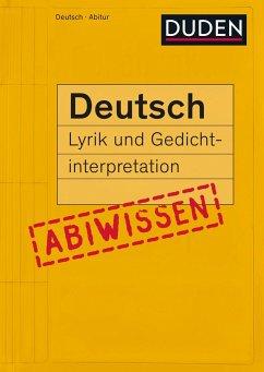 Duden Abiwissen Deutsch - Lyrik und Gedichtinterpretation - Becker, Frank; Schlitt, Christine; Marquaß, Reinhard