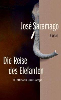 Die Reise des Elefanten - Saramago, José