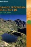 Grande Traversata delle Alpi, Teil 2, der Süden