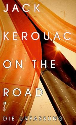 existentialism and on the road jack kerouac If he (jack kerouac) hadn't written on the road, the doors never would have existed — ray manzarek jim morrison and jack kerouac manzarek might have added that if jack kerouac hadn't written on the road, none of the late 60's might have happened the way they did, with kids hitting the road in search of themselves and the transcendental experiences that kerouac had described in.