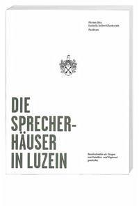 Die Sprecherhäuser in Luzein