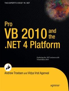 Pro VB 2010 and the .NET 4.0 Platform - Troelsen, Andrew;Vrat Agarwal, Vidya
