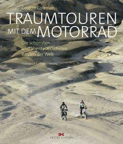 Traumtouren mit dem Motorrad