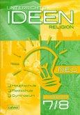 Unterrichtsideen Religion Neu 7./8. Schuljahr 1. Halbband