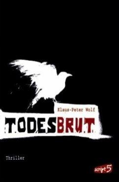 Todesbrut - Wolf, Klaus-Peter