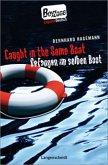 Caught in the Same Boat - Gefangen im selben Boot