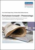 Fachwissen kompakt - Presseverlage: Band 1