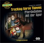 Tracking Horse Thieves - Pferdedieben auf der Spur, 2 Audio-CDs