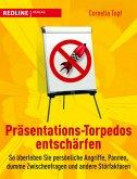 Präsentations-Torpedos entschärfen