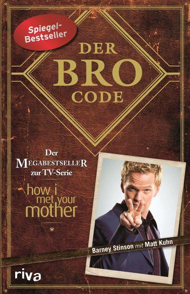 Der Bro Code - Kuhn, Matt; Stinson, Barney