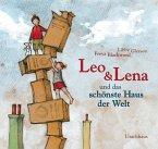 Leo und Lena und das schönste Haus der Welt