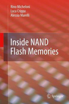 Inside NAND Flash Memories - Micheloni, Rino; Crippa, Luca; Marelli, Alessia
