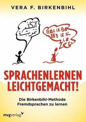 Sprachenlernen leichtgemacht! - Birkenbihl, Vera F.
