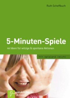 5-Minuten-Spiele - Scheffbuch, Ruth