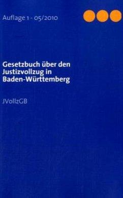 Gesetzbuch über den Justizvollzug in Baden-Würt...