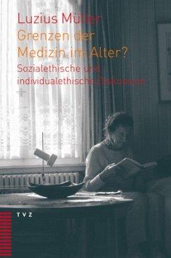 Grenzen der Medizin im Alter?