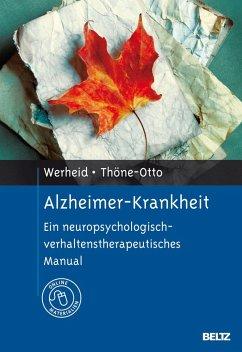 Alzheimer-Krankheit - Werheid, Katja; Thöne-Otto, Angelika