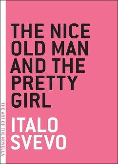 The Nice Old Man And The Pretty Girl - Svevo, Italo