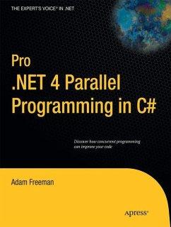 Pro .NET 4 Parallel Programming in C# - Freeman, Adam