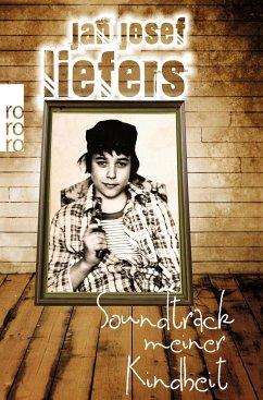 Soundtrack meiner Kindheit - Liefers, Jan J.