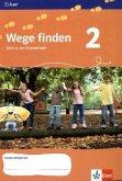 Wege finden. Ethik in der Grundschule. Arbeitsheft 2. Jahrgangsstufe. Ausgabe für Sachsen, Sachsen-Anhalt und Thüringen. Neuentwicklung