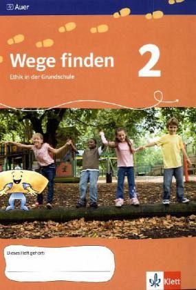 2. Jahrgangsstufe, Arbeitsheft / Wege finden, Ausgabe für Thüringen, Sachsen und Sachsen-Anhalt
