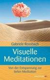 Visuelle Meditationen