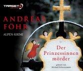 Der Prinzessinnenmörder / Kreuthner und Wallner Bd.1 (6 Audio-CDs)