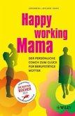 Happy Working Mama
