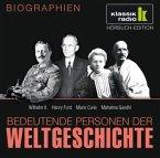 Bedeutende Personen der Weltgeschichte: Wilhelm II. / Henry Ford / Marie Curie / Mahatma Gandhi