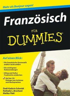 Französisch für Dummies - Schmidt, Dodi-Katrin; Williams, Michelle M.; Wenzel, Dominique; Brochard, Nathalie L.; Filali, Malika