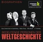 Bedeutende Personen der Weltgeschichte: Claus Schenk Graf von Stauffenberg / Mutter Teresa / Willy Brandt / John F. Kennedy
