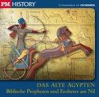 Biblische Propheten und Eroberer am Nil, 1 Audio-CD / Das Alte Ägypten, je 1 Audio-CD