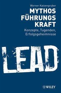 Mythos Führungskraft