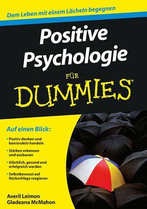 positive psychologie f r dummies von averil leimon gladeana mcmahon buch. Black Bedroom Furniture Sets. Home Design Ideas